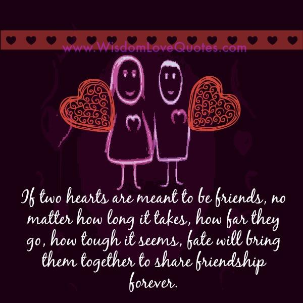 Love Each Other When Two Souls: If Two Hearts Are Meant To Be Together
