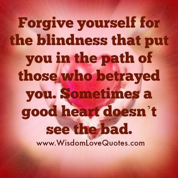 Those people who betrayed you – Wisdom Love Quotes