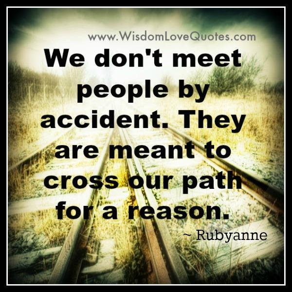 we dont meet people by accident images