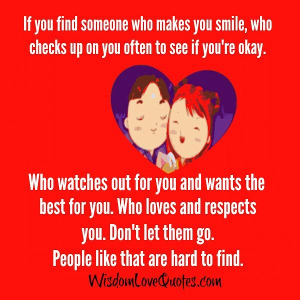 If you find someone who watches out for