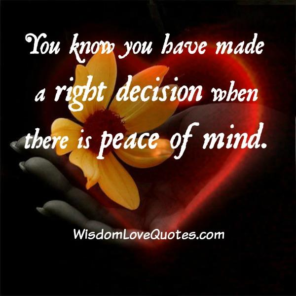 How to know whether you made a right decision or not?