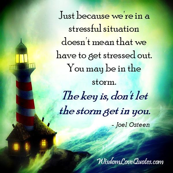 When you are in a stressful situation?