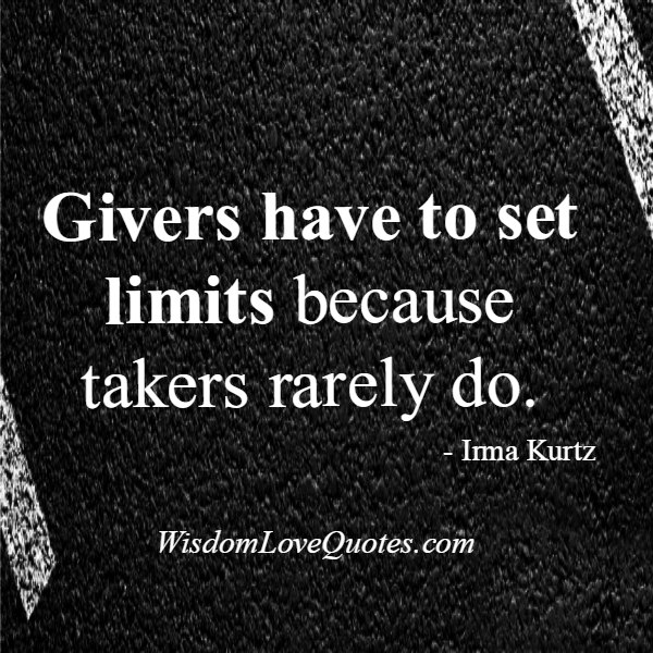 Sometimes givers have to set limits
