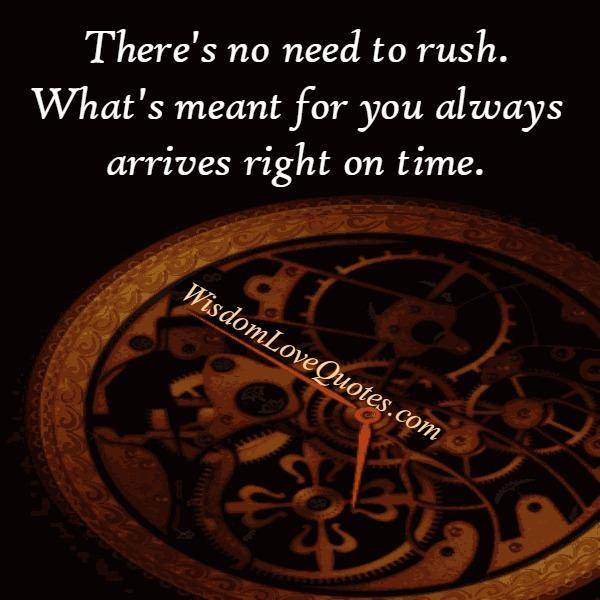 What's meant for you always arrives right on time