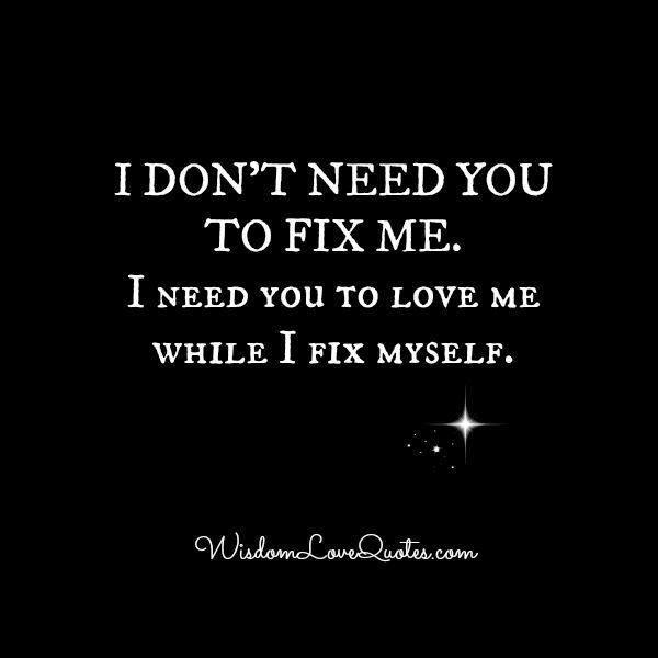 People don't need you to fix them