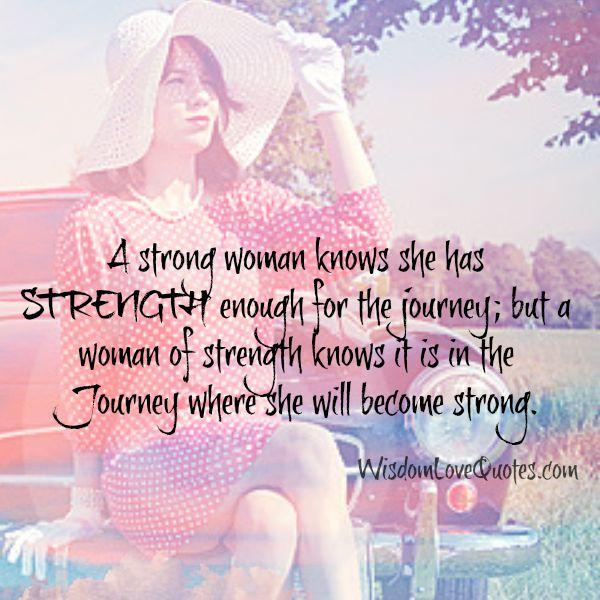 A strong woman knows she has strength