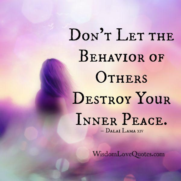 ... Destroy Your Inner Peace – Wisdom Love