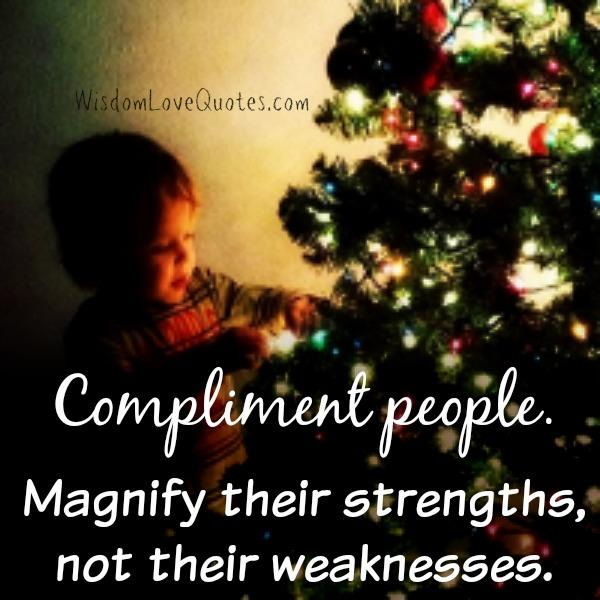 Always compliment people