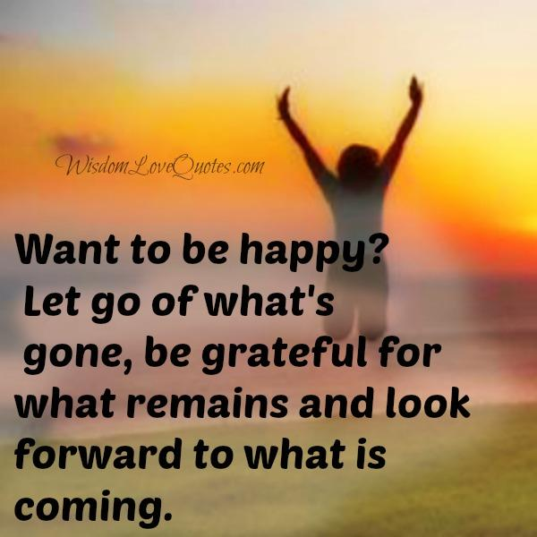 Let go of what's gone in your life