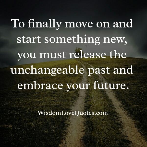 You must release the unchangeable past