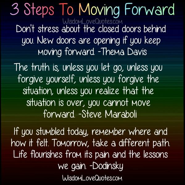 3 Steps to Moving forward in Life