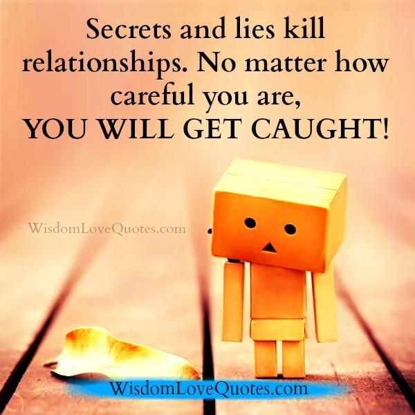 Secrets & lies kill relationships