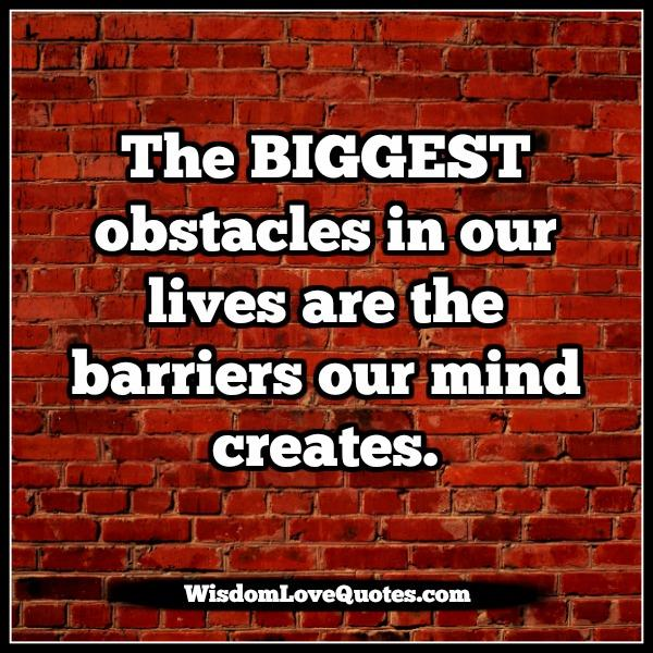 the-biggest-obstacles-in-our-lives