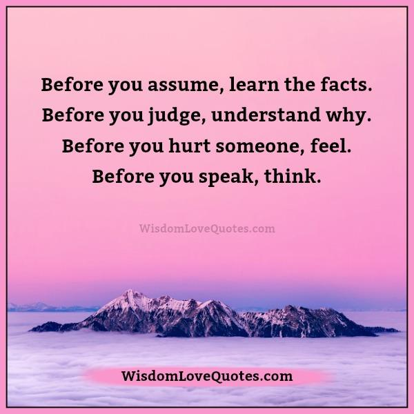 Before you hurt someone, feel – Wisdom Love Quotes